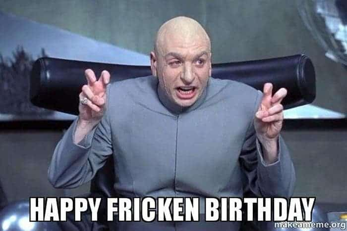 60 Funny Happy Birthday Memes of The Day For Your Loving One -06