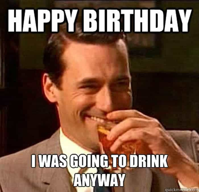 60 Funny Happy Birthday Memes of The Day For Your Loving One -14