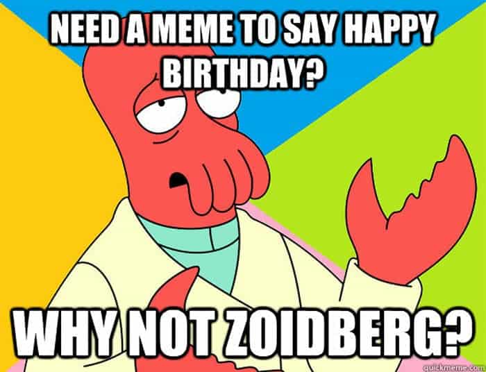 60 Funny Happy Birthday Memes of The Day For Your Loving One -41