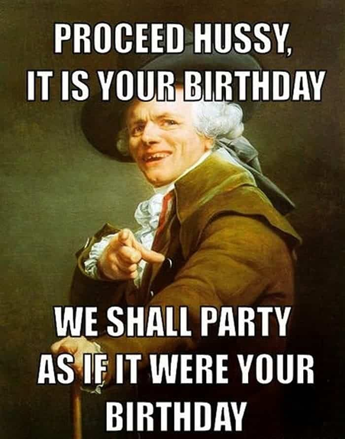 60 Funny Happy Birthday Memes of The Day For Your Loving One -50